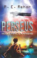 Perseus - Kristallmagie